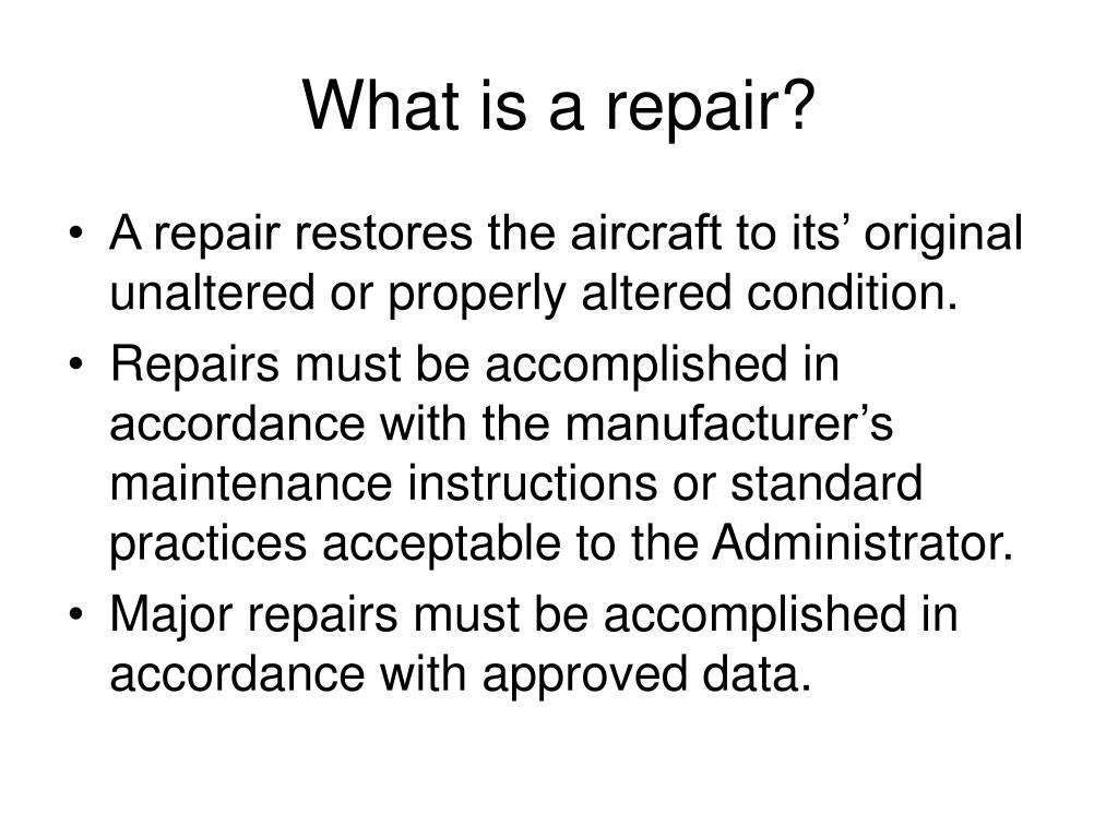 What is a repair?