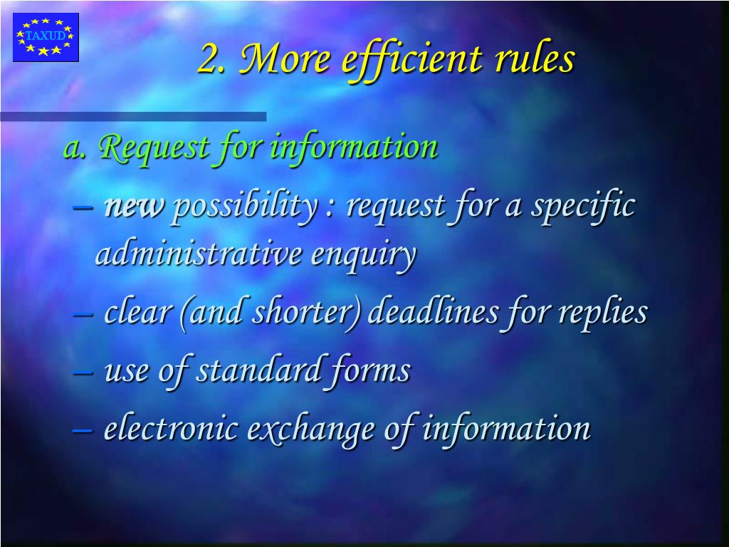 2. More efficient rules