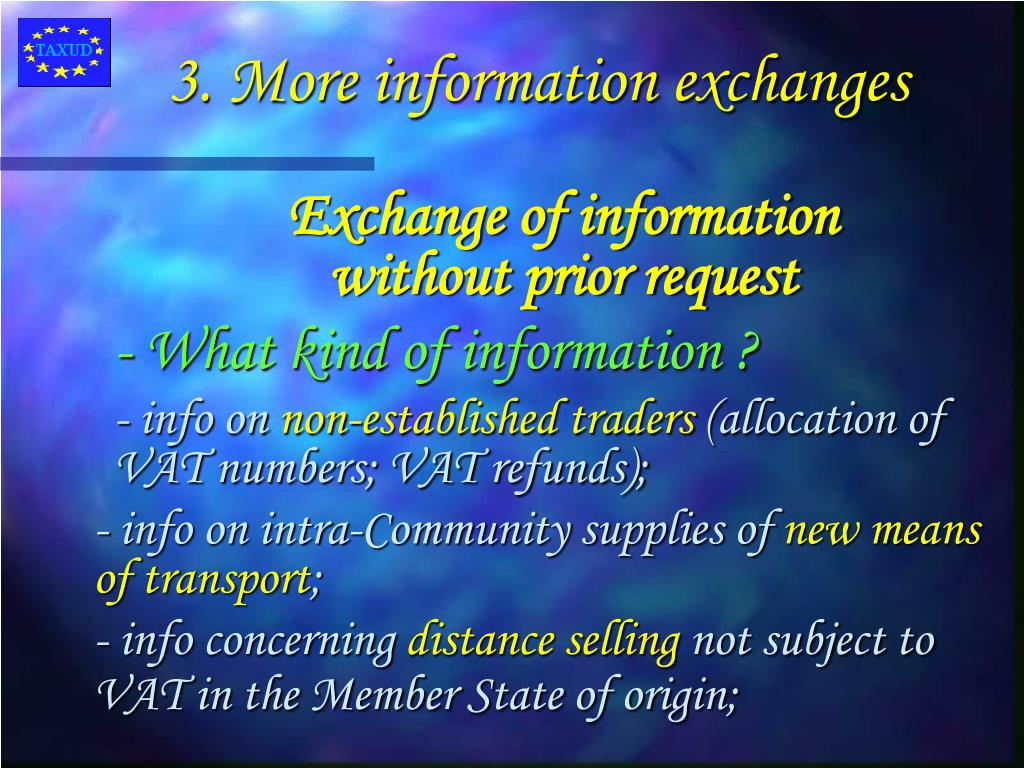 3. More information exchanges