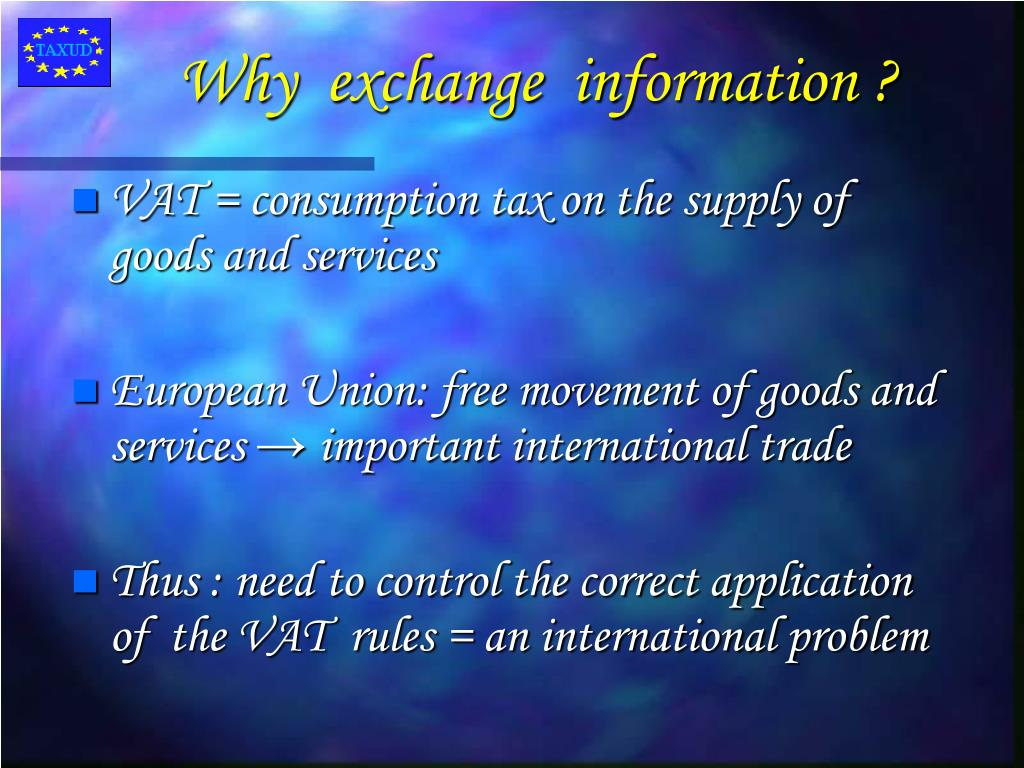 Why  exchange  information ?