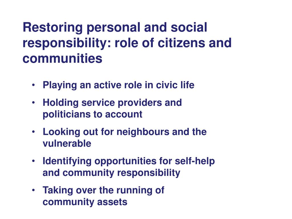 Restoring personal and social responsibility: role of citizens and communities