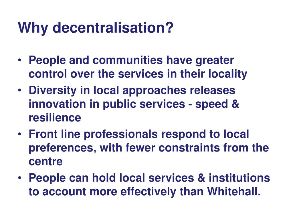 Why decentralisation?