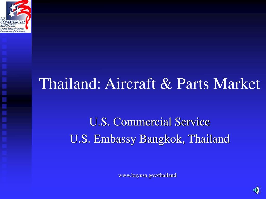 Thailand: Aircraft & Parts Market
