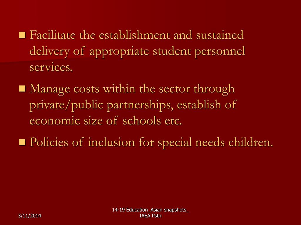 Facilitate the establishment and sustained delivery of appropriate student personnel services.