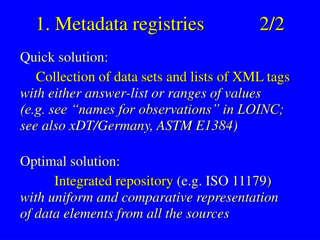 1. Metadata registries 2/2