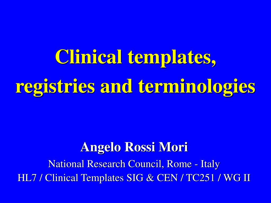 Clinical templates,