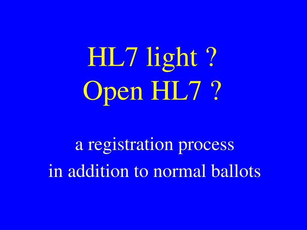 HL7 light ?