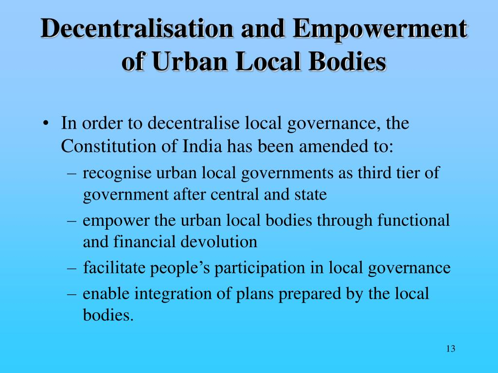 Decentralisation and Empowerment of Urban Local Bodies