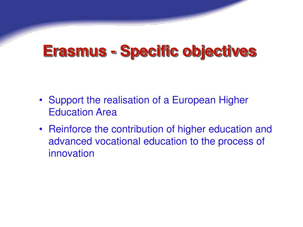 Erasmus - Specific objectives