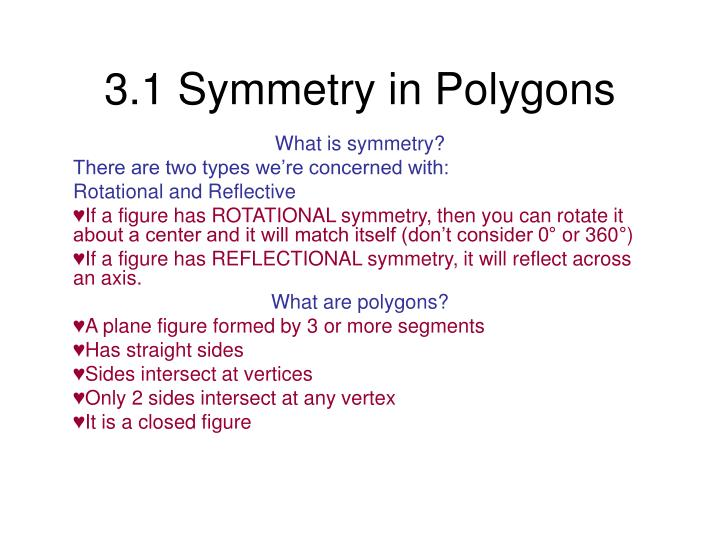 3 1 symmetry in polygons