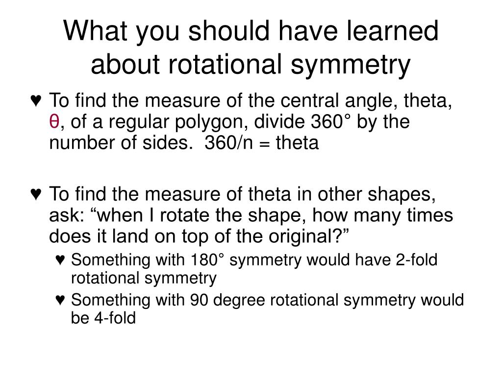 What you should have learned about rotational symmetry