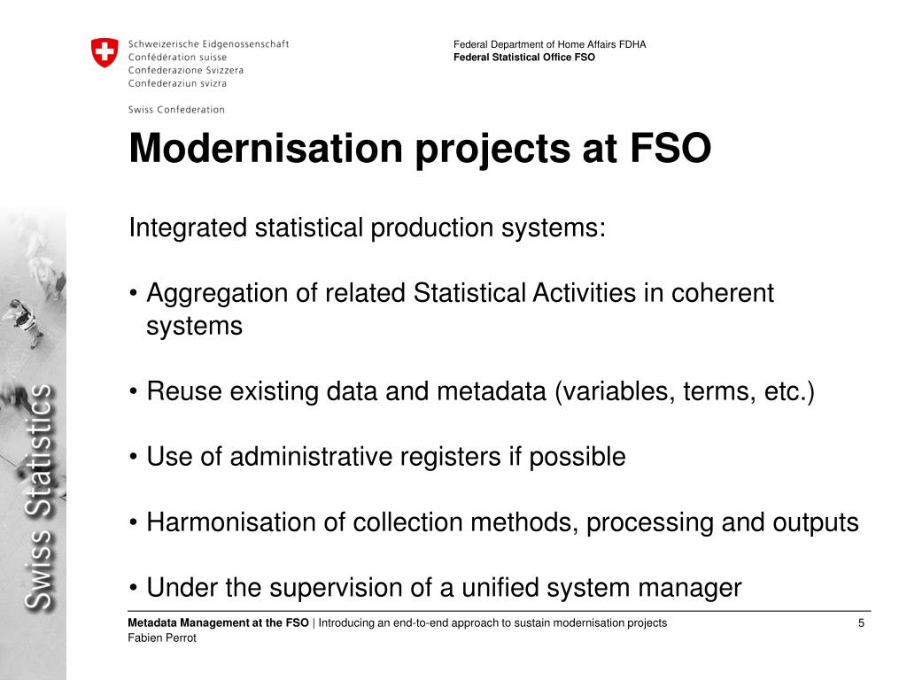 Modernisation projects at FSO
