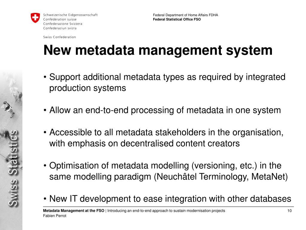 New metadata management system