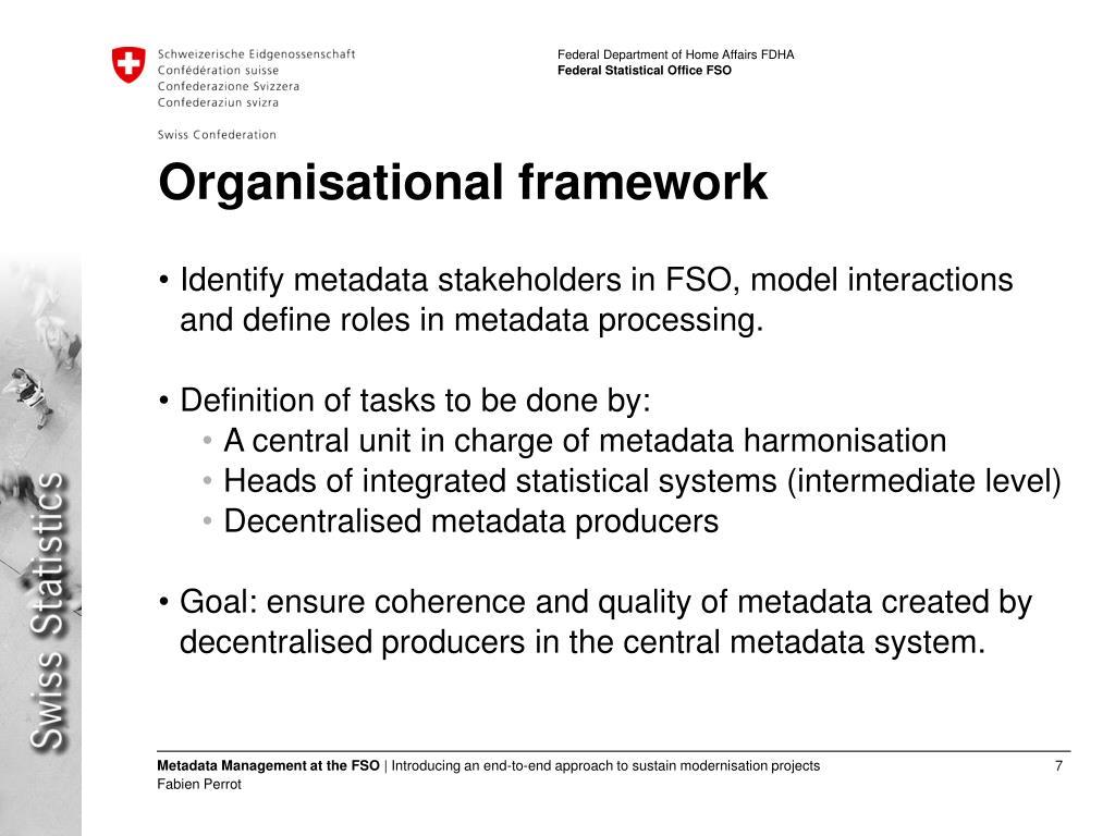 Organisational framework