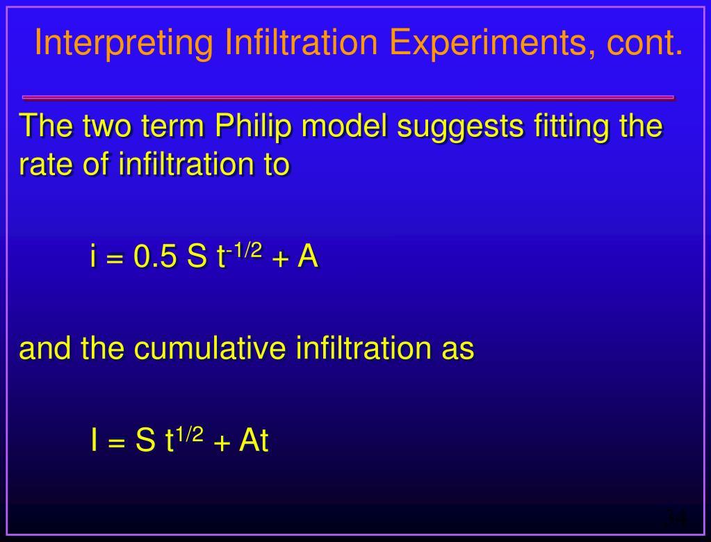 Interpreting Infiltration Experiments, cont.