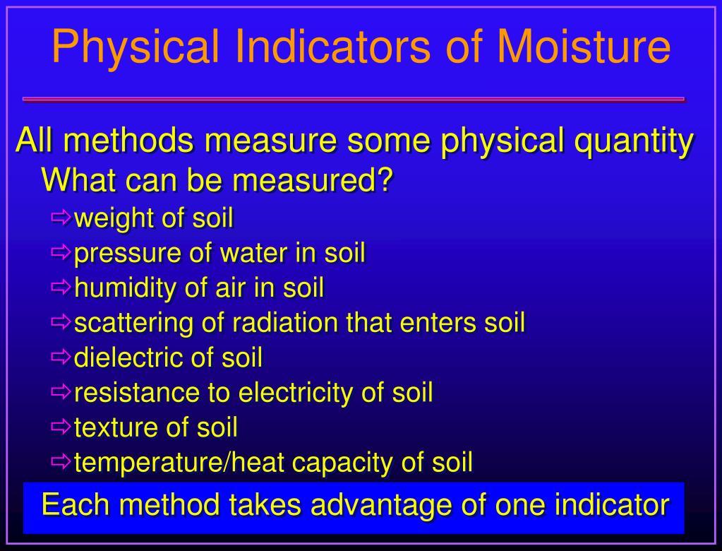 Physical Indicators of Moisture