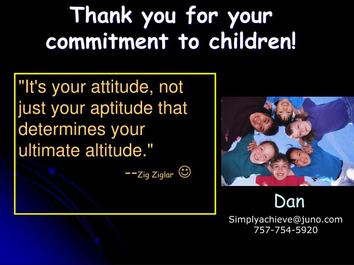 Thank you for your commitment to children!