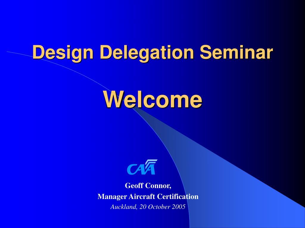 Design Delegation Seminar
