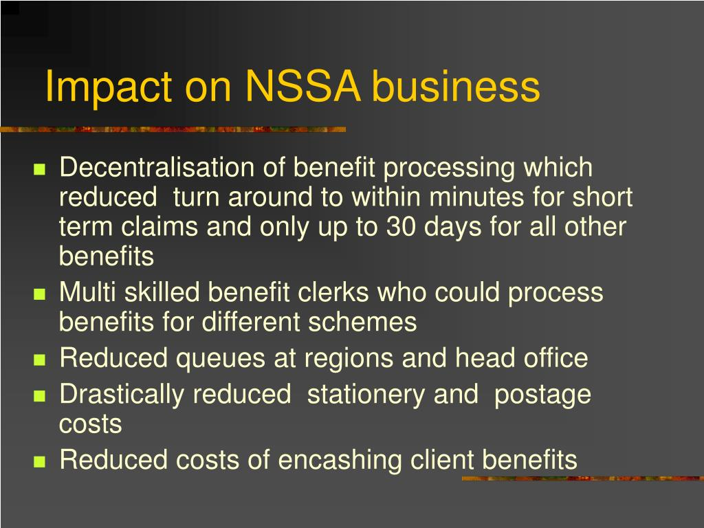 Impact on NSSA business