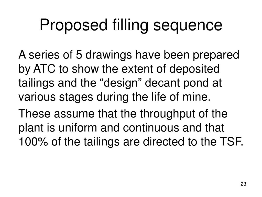 Proposed filling sequence
