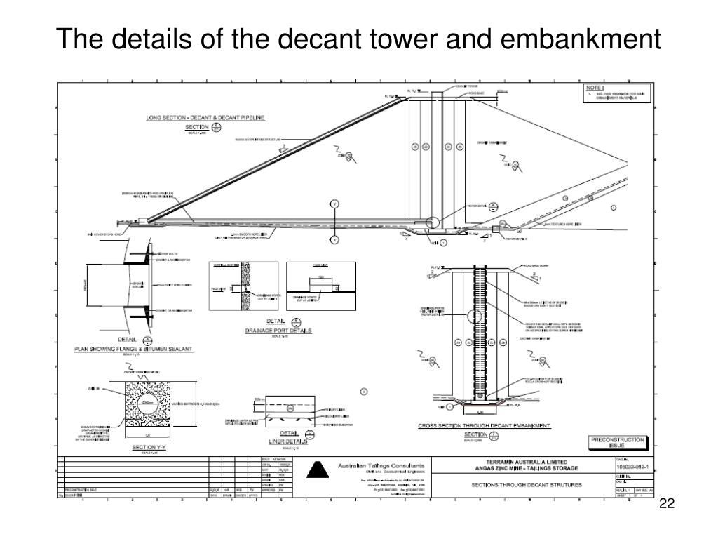 The details of the decant tower and embankment
