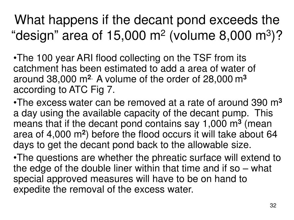 """What happens if the decant pond exceeds the """"design"""" area of 15,000 m"""