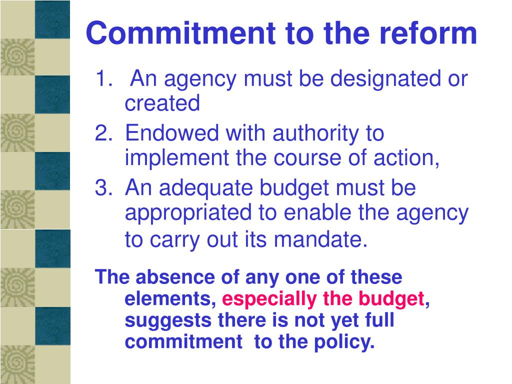 Commitment to the reform