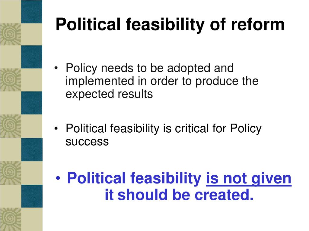 Political feasibility of reform