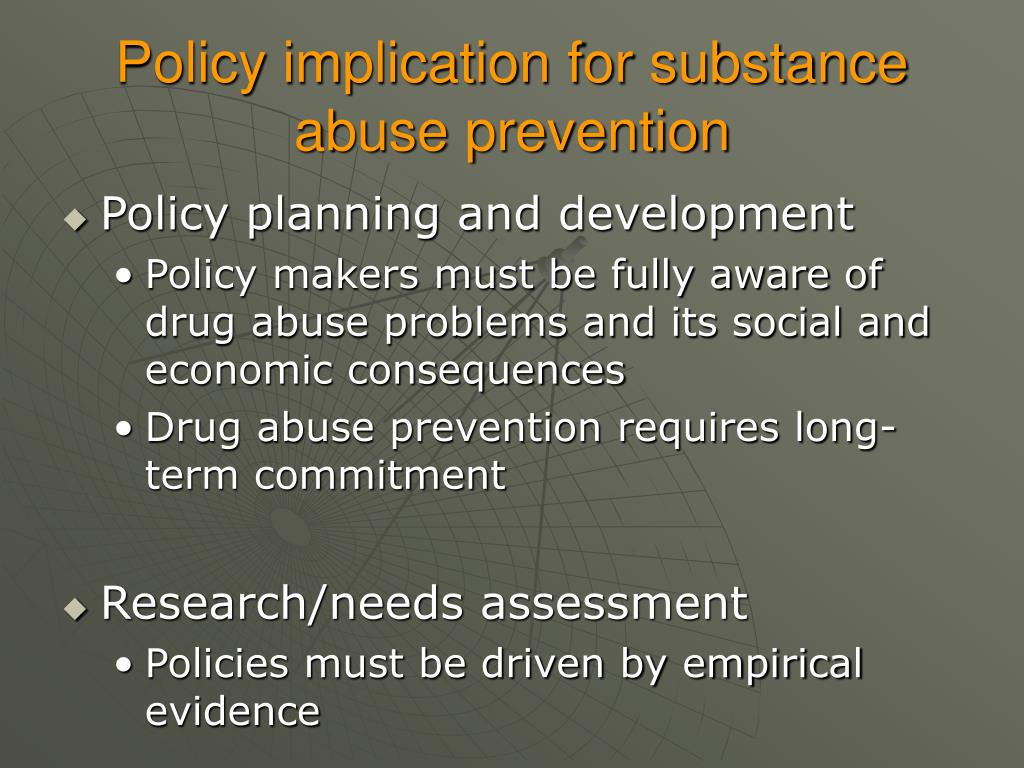 Policy implication for substance abuse prevention