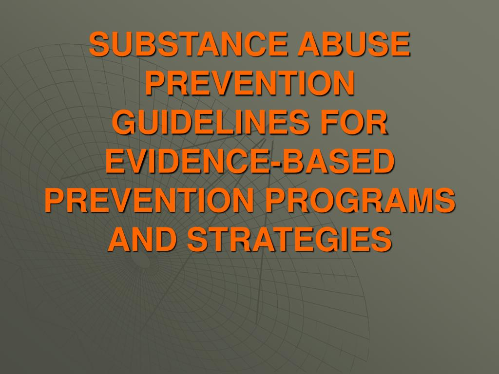 SUBSTANCE ABUSE PREVENTION