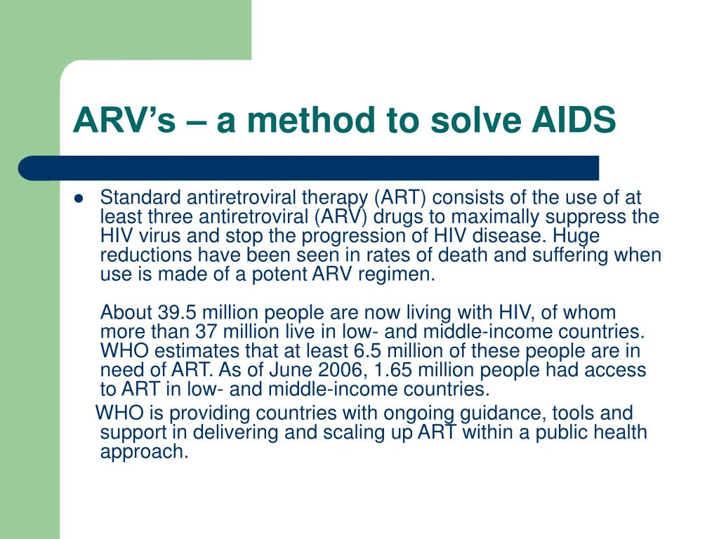 ARV's – a method to solve AIDS