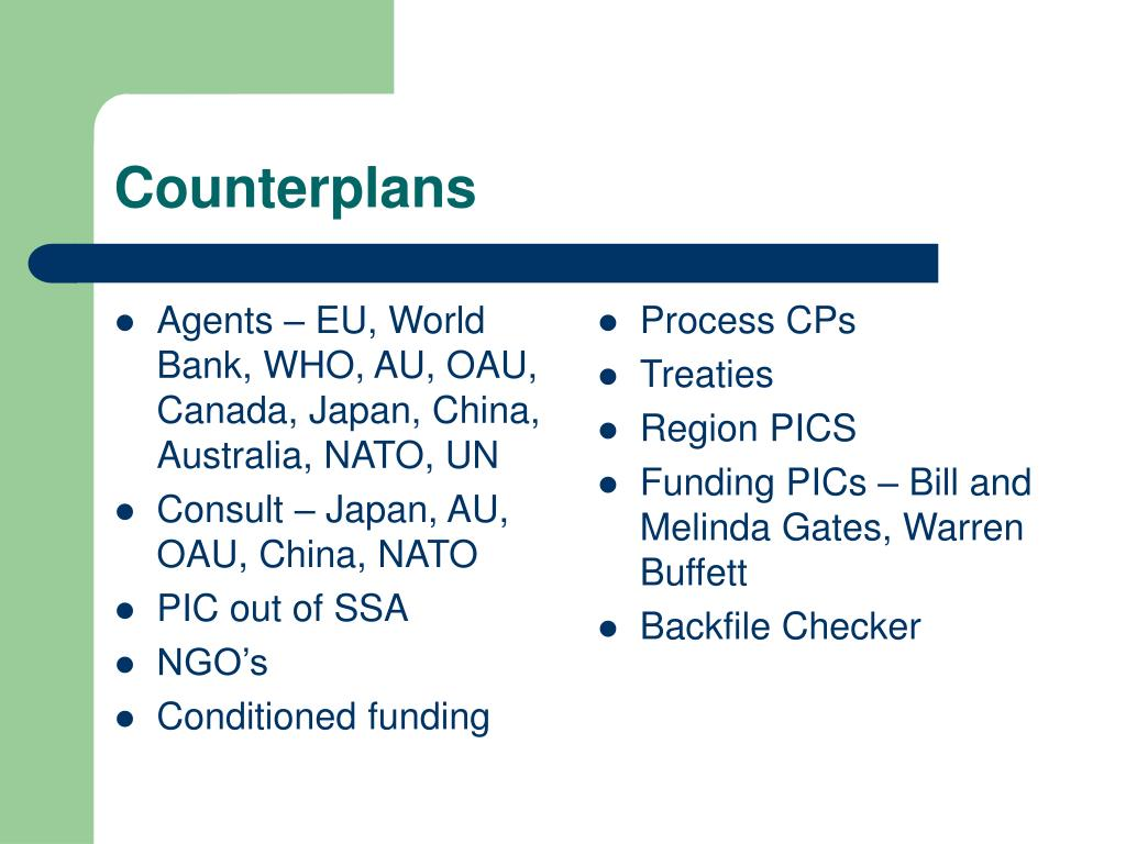 Agents – EU, World Bank, WHO, AU, OAU, Canada, Japan, China, Australia, NATO, UN