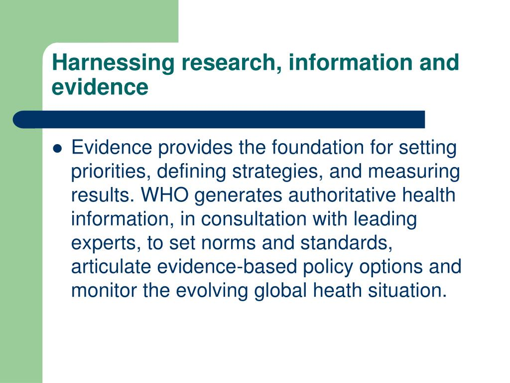 Harnessing research, information and evidence