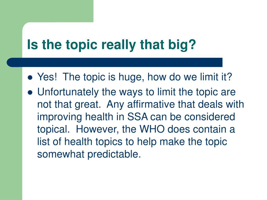 Is the topic really that big?