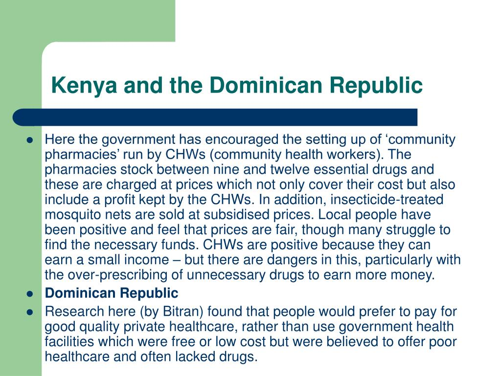 Kenya and the Dominican Republic