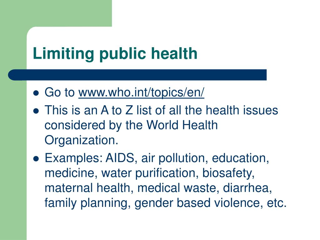 Limiting public health
