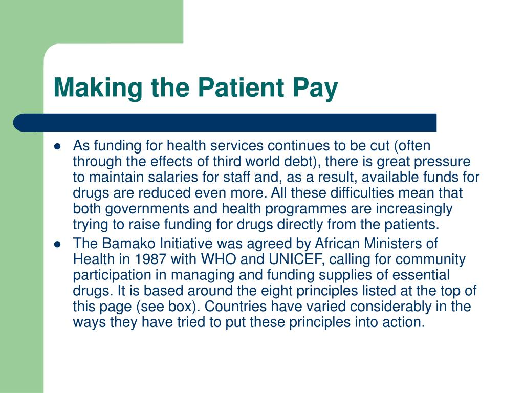 Making the Patient Pay