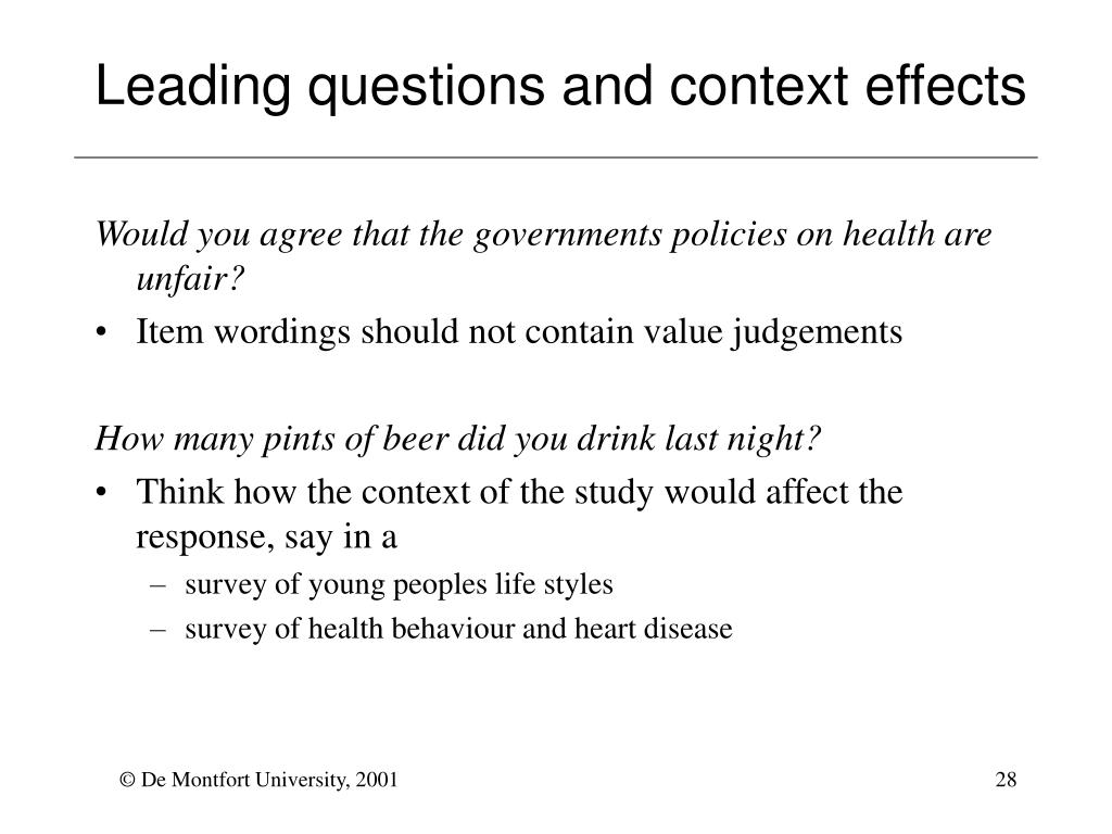 Leading questions and context effects
