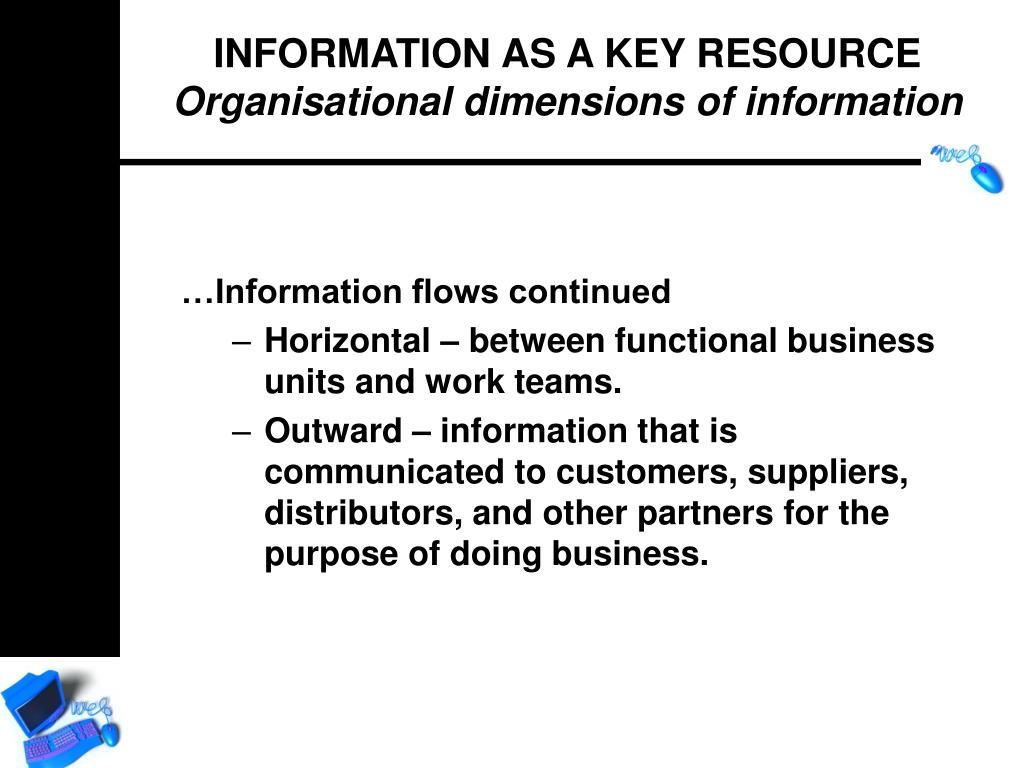 …Information flows continued