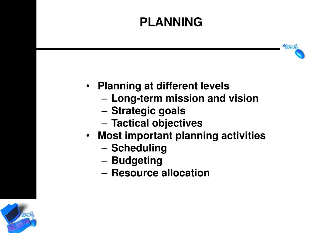 Planning at different levels