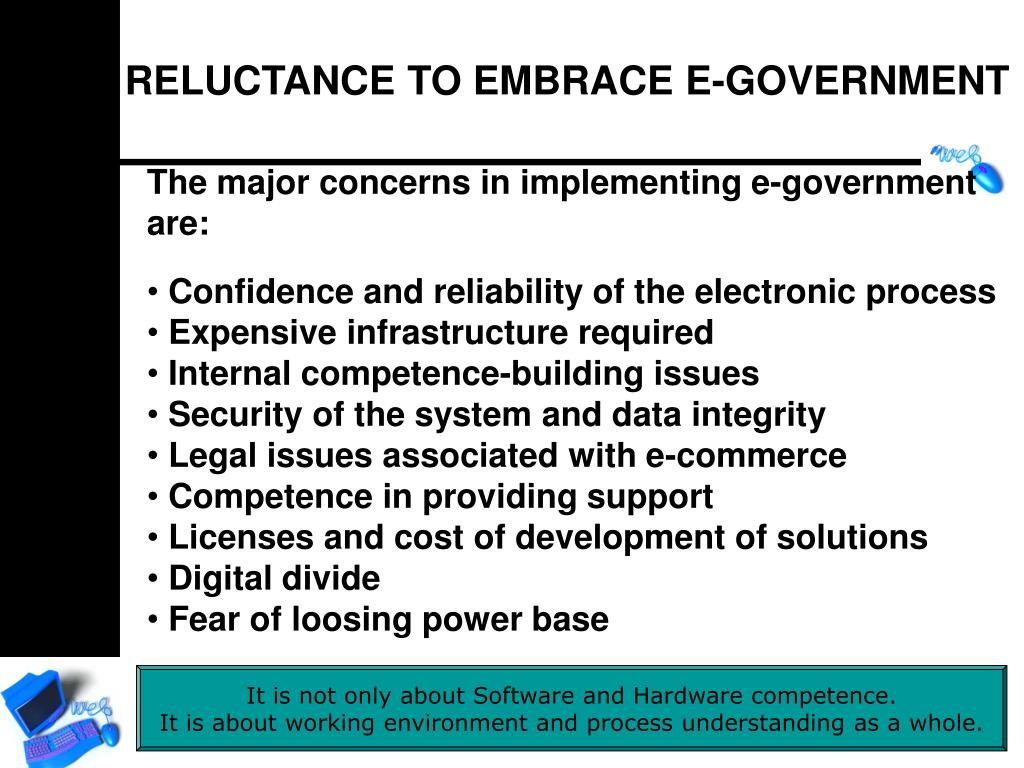 RELUCTANCE TO EMBRACE E-GOVERNMENT