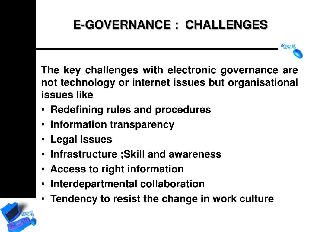 E-GOVERNANCE :  CHALLENGES