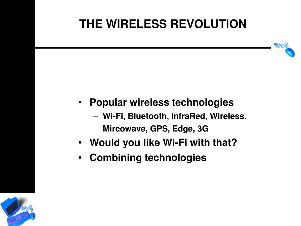 Popular wireless technologies