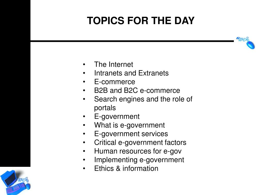 TOPICS FOR THE DAY