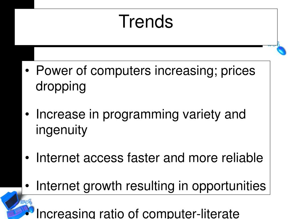 Power of computers increasing; prices dropping