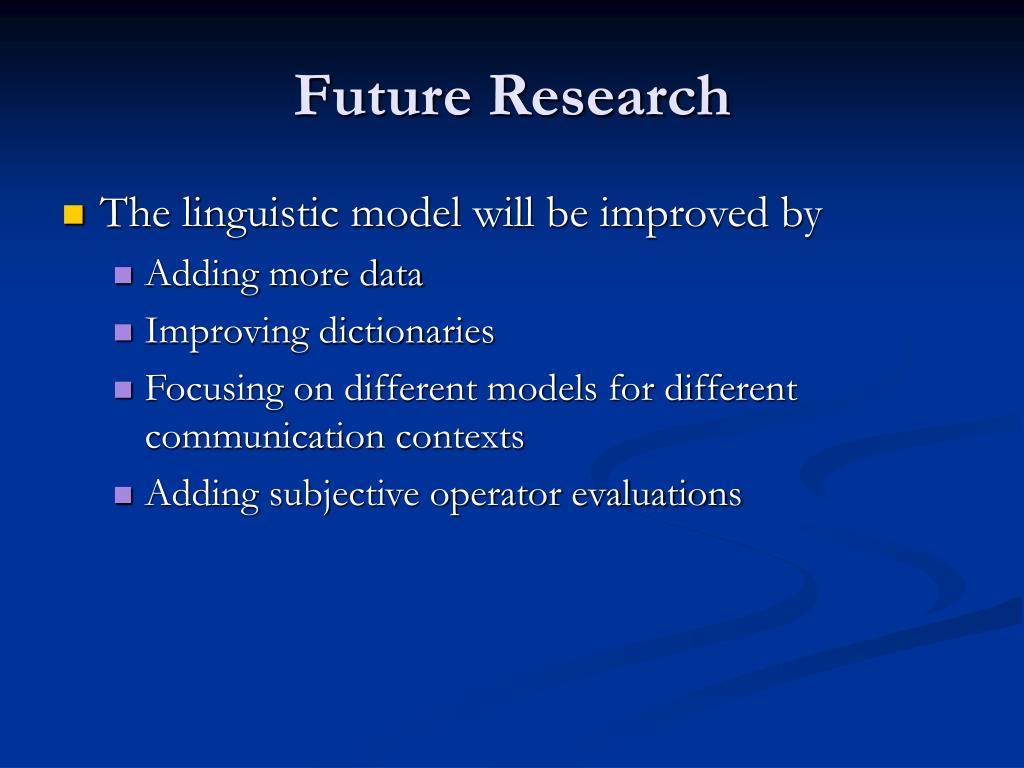 Future Research