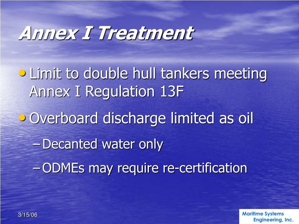 Annex I Treatment