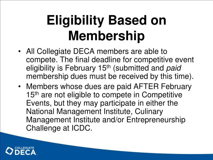 Eligibility Based on Membership
