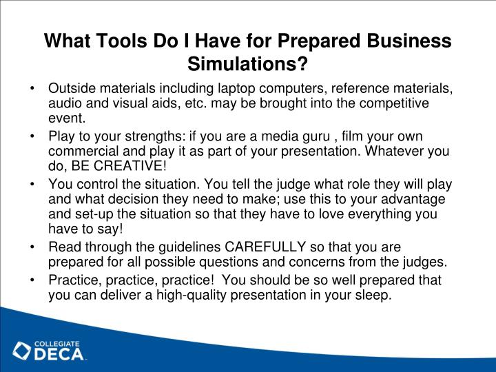 What Tools Do I Have for Prepared Business Simulations?