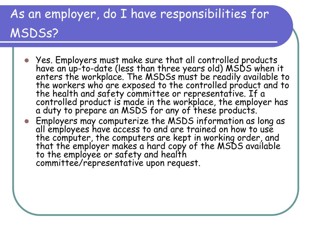 As an employer, do I have responsibilities for MSDSs?